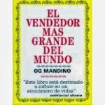 El Vendedor Más Grande del Mundo – Og Mandino – Audio Libro