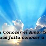 Reflexiones sobre el Amor a Dios y al Prójimo